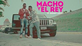 Macho Y El Rey - Desde Que La Vi Ft. Bonny Lovy (Vídeo Oficial)