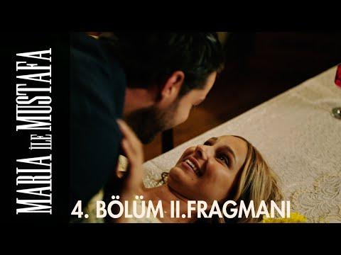 Maria ile Mustafa 4. Bölüm 2. Fragmanı
