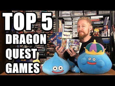 TOP 5 DRAGON QUEST GAMES - Happy Console Gamer