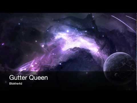 Blokhe4d - Gutter Queen