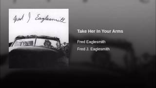 Take Her In Your Arms