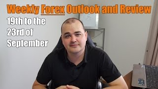 Weekly Forex Review - 19th to the 23rd of September