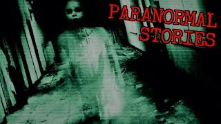 3 Creepy Allegedly TRUE Paranormal Stories [Night Visitor, Psychic Child & MORE!]