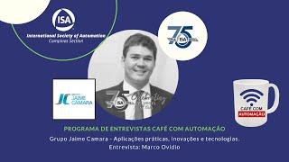 Café Com Automação - Marco Ovidio - Grupo Jaime Camara