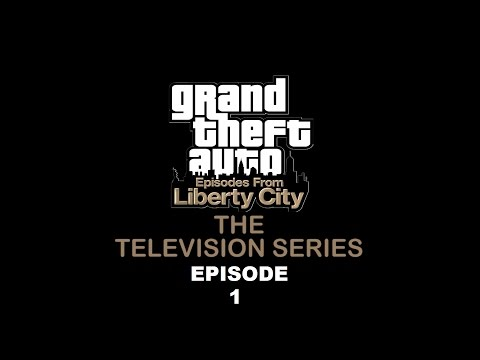 GTA: The Television Series Episode 1