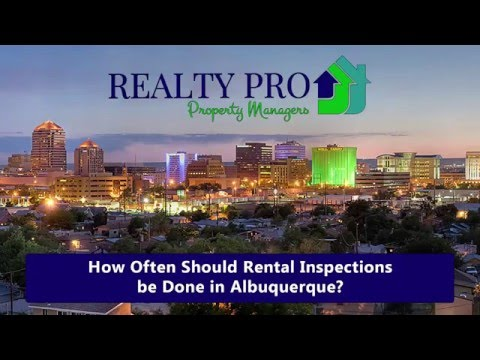 How Often Should Rental Inspections be Done in Albuquerque?