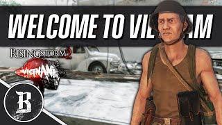 WELCOME TO VIETNAM | Rising Storm 2: Vietnam Gameplay