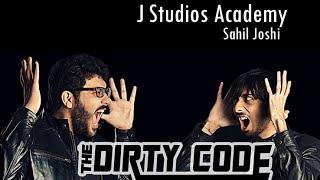 Sahil Joshi   The Dirty Code at J Studios Academy (Pune)