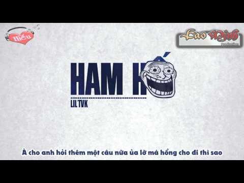Ham Hố - Lil