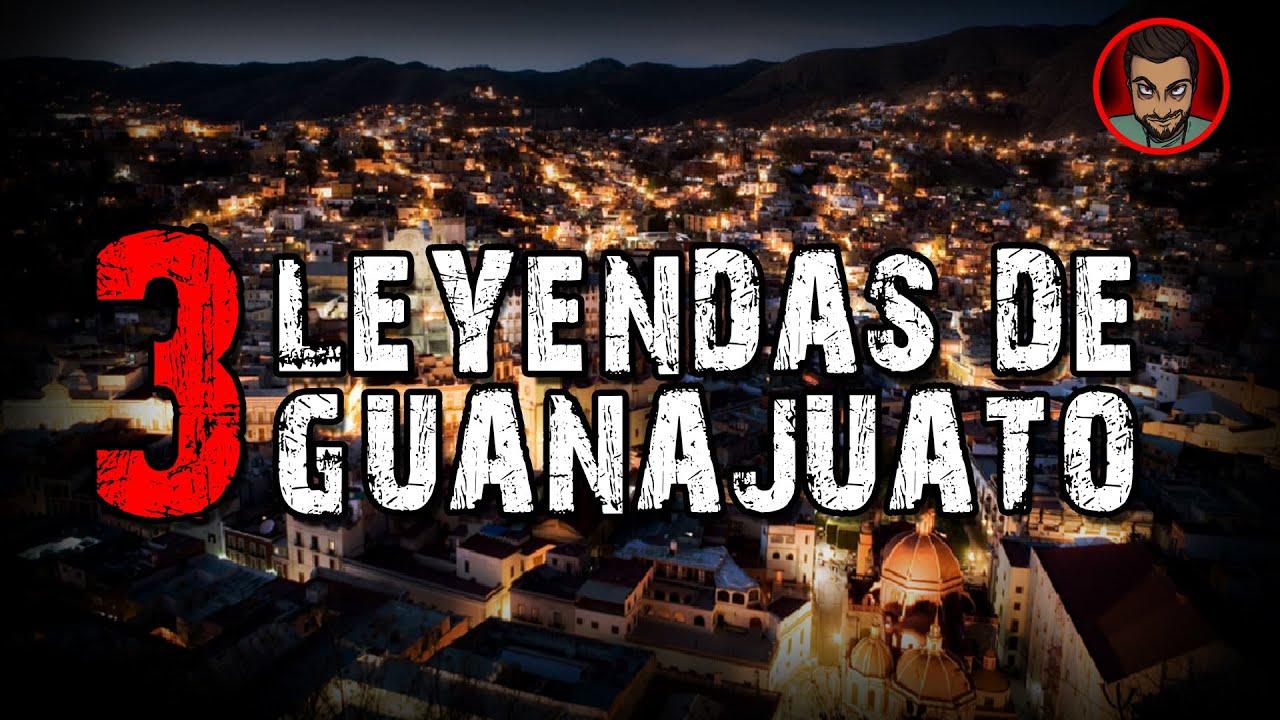3 LEYENDAS DE GUANAJUATO (MÉXICO) | INFRAMUNDO