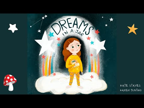 Dreams in a Jar (Read Aloud books for children) | Kate Staves