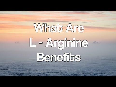 What Are L   Arginine Benefits