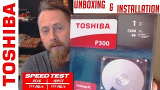 Toshiba P300 1TB unboxing install testing