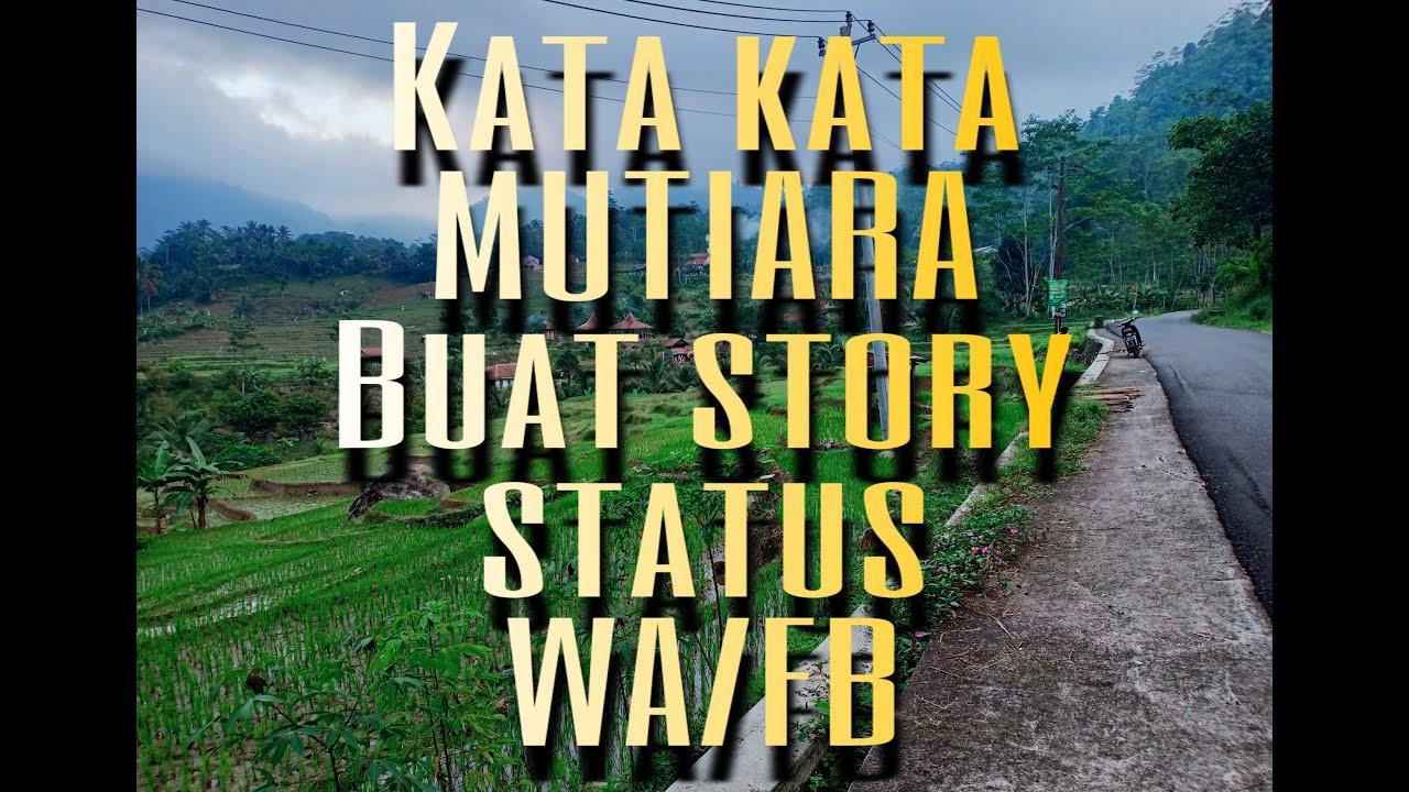 Kata kata mutiara || buat story WA/FB-QUOTES - YouTube