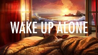 The Chainsmokers – Wake Up Alone (Lyrics / Lyric Video) ft. Jhené Aiko [EDM]