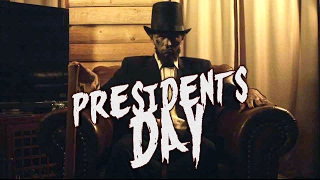 President's Day (2017)- Official Trailer