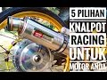 5 Rekomendasi knalpot racing untuk motor anda.