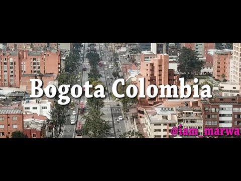 Bogotá , Colombia - Colombia Travel ( re-uploaded)