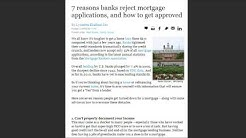 7 Reasons banks reject mortgage loans