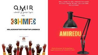 AmirEdu - Un racconto sul raccontarsi in collaborazione con il BHMF