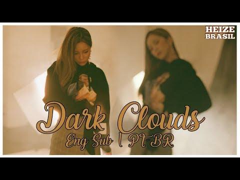헤이즈 (Heize) - Dark Clouds (ft. nafla) [Legendado ENG/PT-BR]