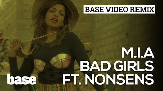 M.I.A - Bad Girls ft. Nonsens (Official Video)