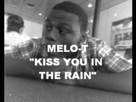 MELO-T KISS YOU IN THE RAIN