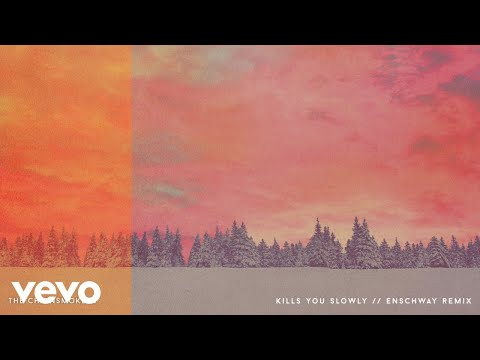 The Chainsmokers - Kills You Slowly (Enschway Remix - Official Audio)