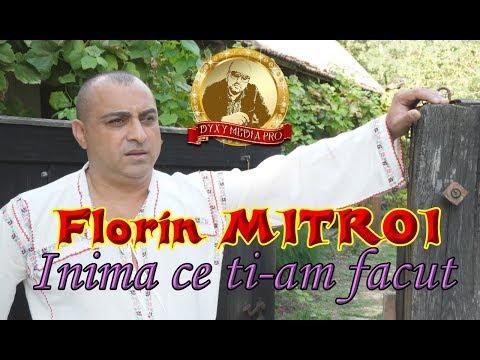 Florin Mitroi - Inima ce ti-am facut - NEW 2017