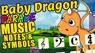 Baby Dragon Teaching Musical Notation and Symbols Educational Music Video for Kids