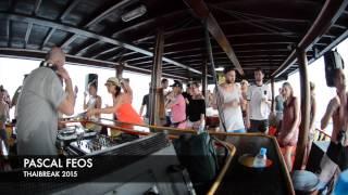 Pascal FEOS Birthday Boat // Thaibreak 2015 -1