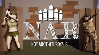 Battle Royale - NAR - Not Another Royale - Trailer