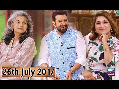 Salam Zindagi With Faysal Qureshi - Guest Shamim Hilaly & Fareeda Shabbir - 26th July 2017