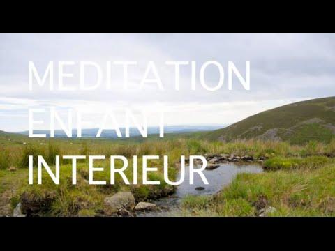 Méditation guidée en français - enfant intérieur