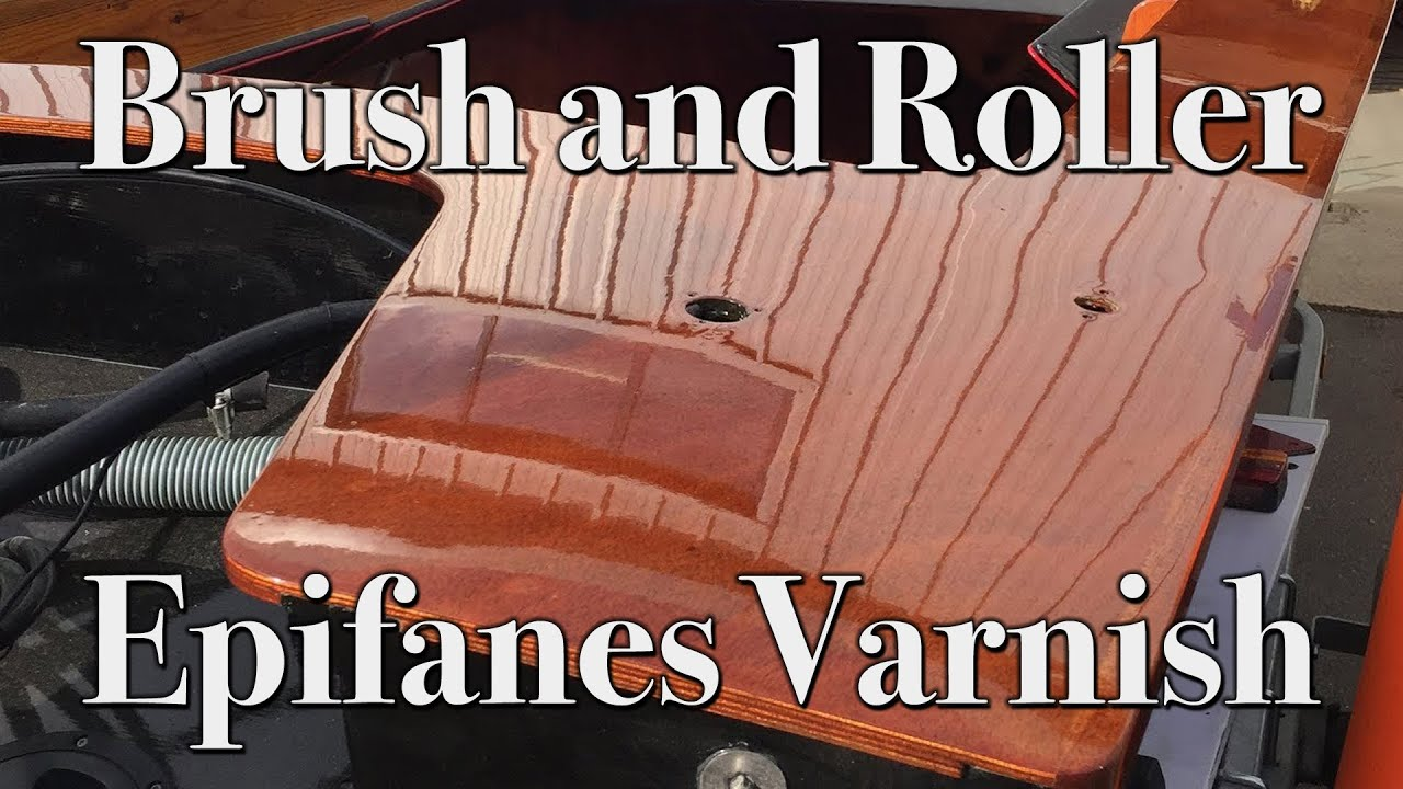 How To Apply Epifanes Varnish