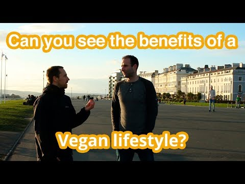Can you see the benefits of a Vegan lifestyle? Street Interview