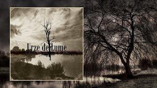 Urze de Lume — As Árvores Estão Secas e Não Têm Folhas [Full Album]
