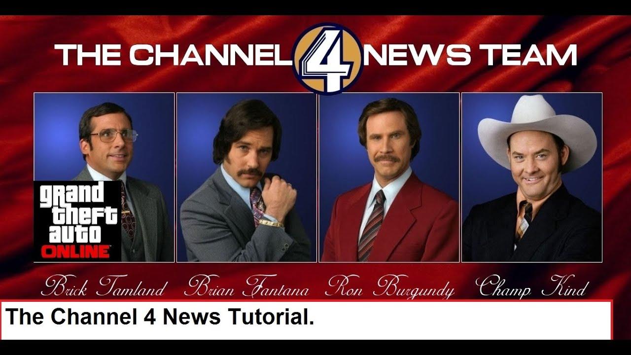 GTA Tutorial- Channel 4 News Team (Anchorman: Legend of Ron Burgundy)