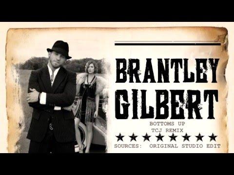 BRANTLEY GILBERT - BOTTOMS UP TCJ REMIX
