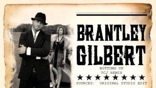 brantley-gilbert---bottoms-up-tcj-remix