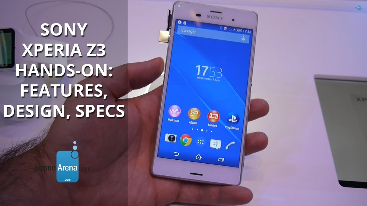 Sony Xperia Z3 hands-on: features, design, specs