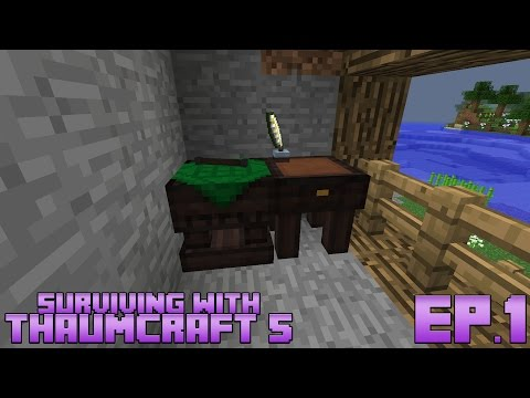 Surviving With Thaumcraft 5 :: Ep.1 - Basics Of Becoming A Thaumaturgist