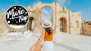 Summer Music Mix 2019 - Best Of Deep House Sessions Music Chill Out Mix By Music Trap