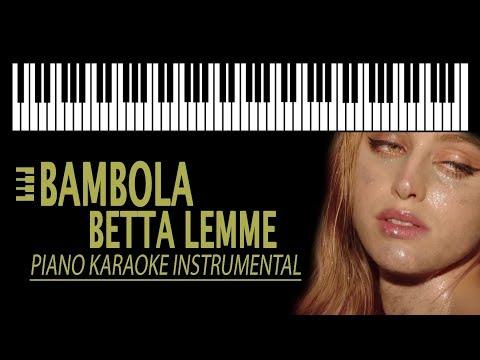 BAMBOLA Slow Version - Betta Lemme KARAOKE (Piano Instrumental)