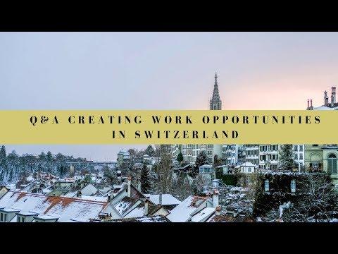 Q&A - Creating work opportunities in Switzerland