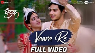 Vaara Re (Full Video Song) | Dhadak (2018)