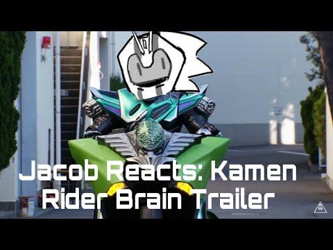 Jacob Reacts: Kamen Rider Brain Trailer