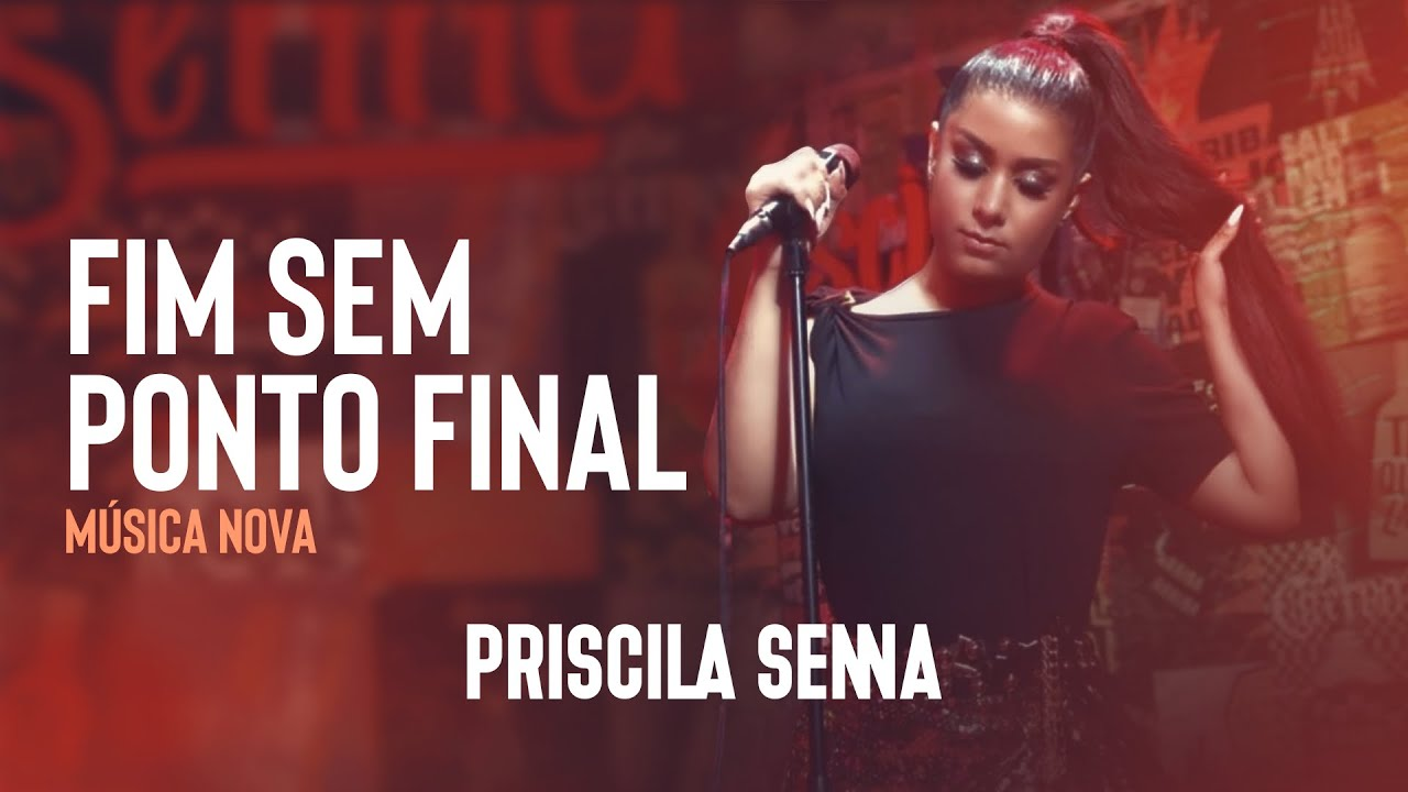 Priscila Senna A Musa - Fim Sem Ponto Final (Áudio Oficial)