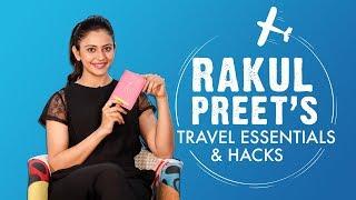 Rakul Preet's Travel Essentials & Hacks   S01E01   Bollywood   Fashion   Pinkvilla
