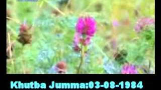 Khutba Jumma:03-08-1984:Delivered by Hadhrat Mirza Tahir Ahmad (R.H) Part 3/4